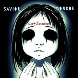 Savior Monroe «Lost Innocence»