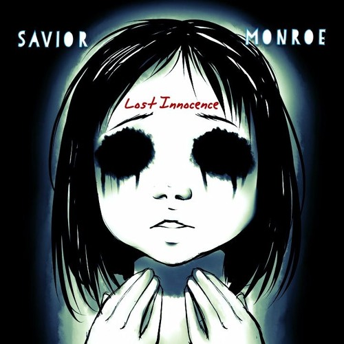 Savior Monroe «Lost Innocence»