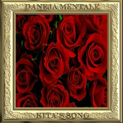 Daneja Mentale «Kita's Song (Version #3)»