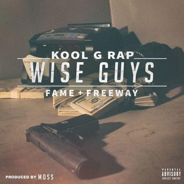 Kool G Rap – «Wise Guys» (Feat. Fame & Freeway)