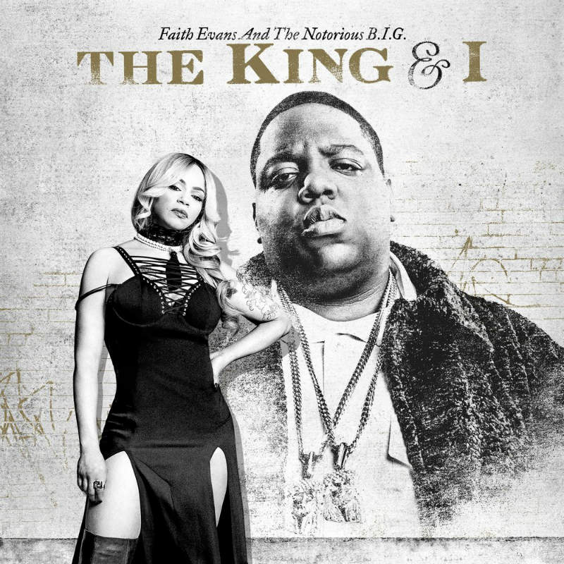 Faith Evans & The Notorious B.I.G. – «The King & I»