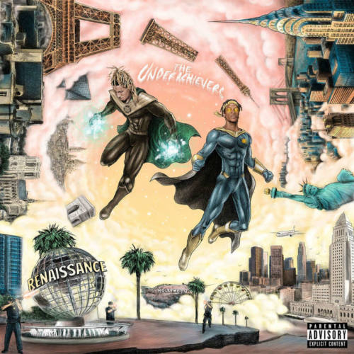 The Underachievers – «Renaissance»