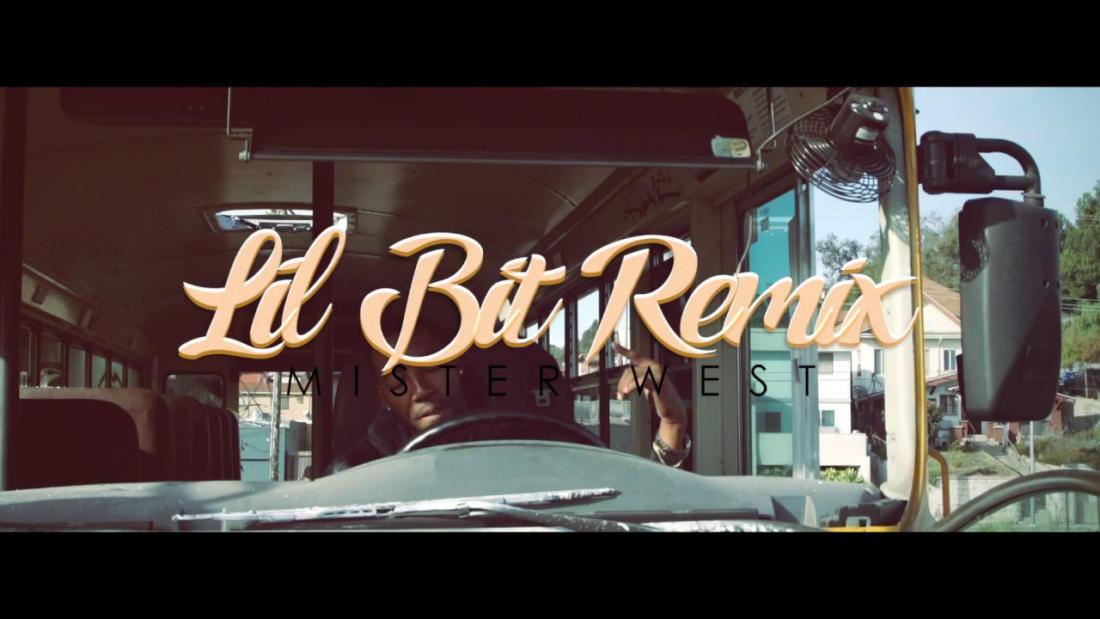Mister West «Lil Bit Remix»
