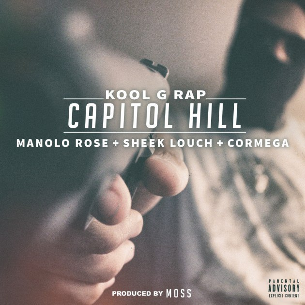 Премьера сингла: Kool G Rap «Capitol Hill» (feat. Manolo Rose, Sheek Louch & Cormega)