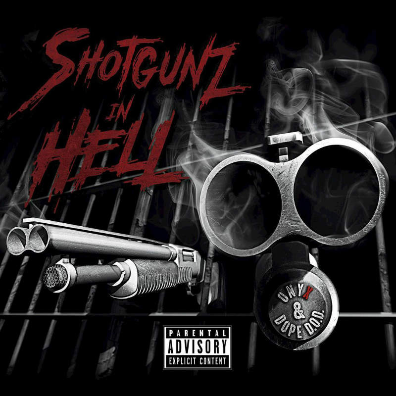 Onyx & Dope D.O.D. – «Shotgunz In Hell»