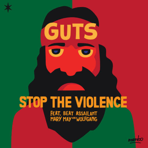 Guts – «Stop The Violence»