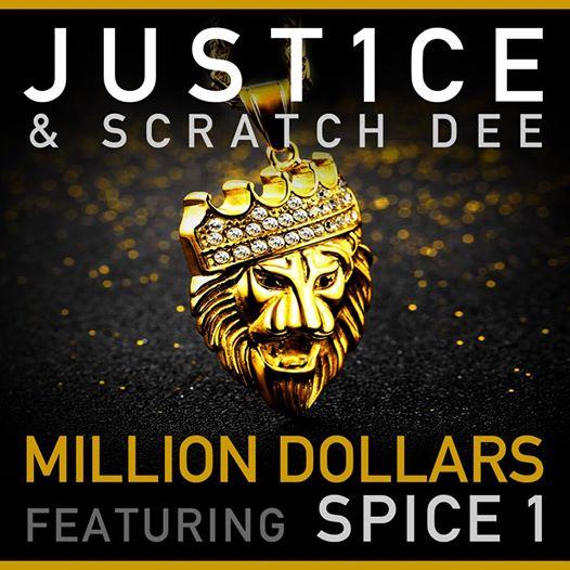 Just1ce & Scratch Dee feat. Spice 1 «Million Dollars»