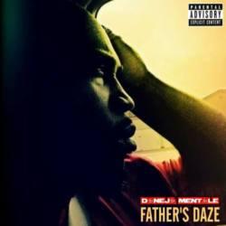 Daneja Mentale «Father's Daze»