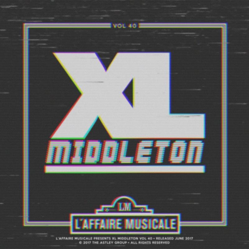 L'Affaire Musicale Mix Series Vol. 40: XL MIDDLETON