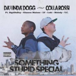 Da'unda'dogg & Colla Rossi «Something Stupid Special»