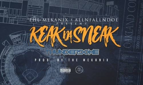 "Keak Da Sneak ""Thunderdome»"