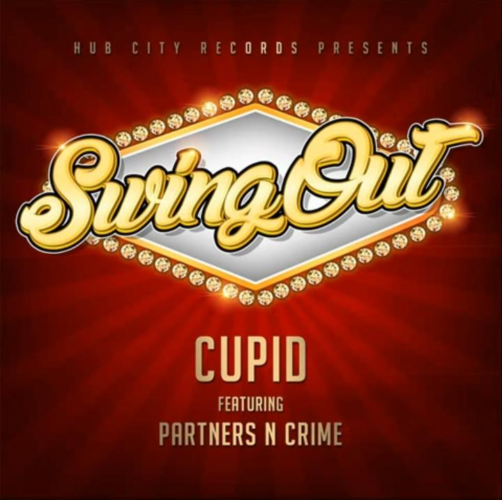 Cupid feat. Partners-N-Crime «SwingOut»