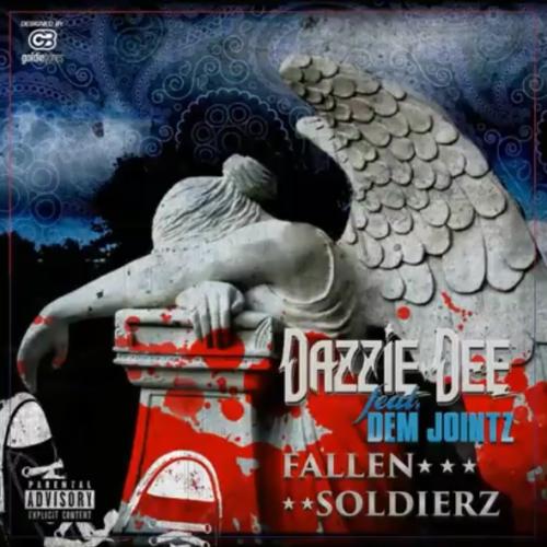 Dazzie Dee feat. Dem Jointz «Fallen Soldierz»