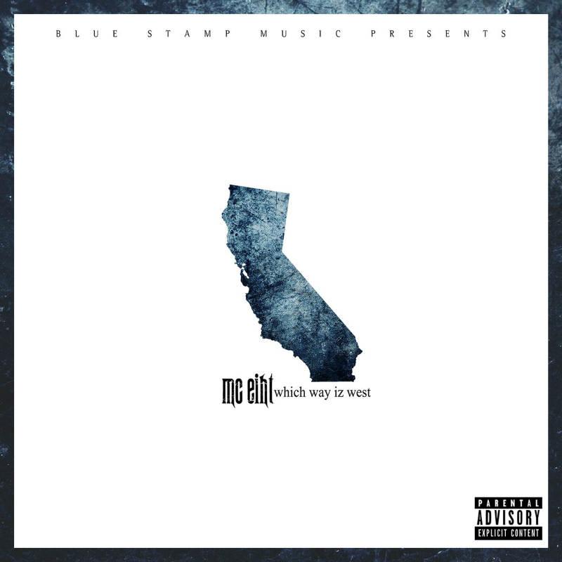 MC Eiht – «Which Way Iz West»