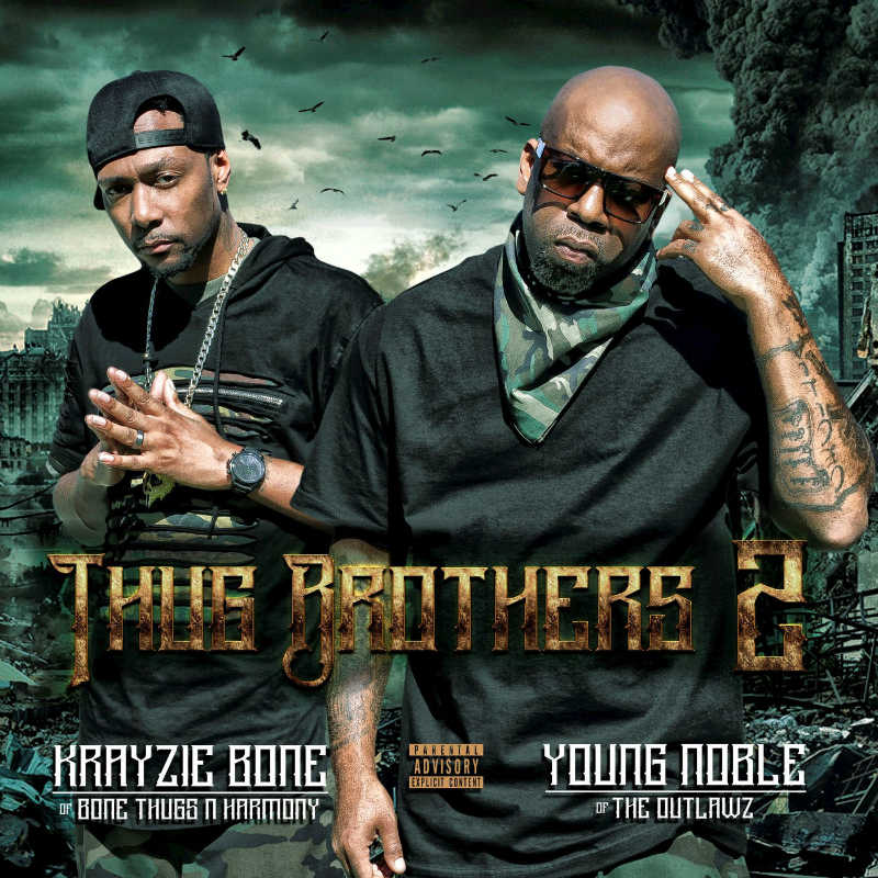 Krayzie Bone & Young Noble – «Thug Brothers 2»