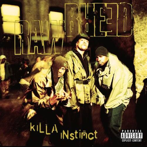 Raw Breed – «Killa Instinct»