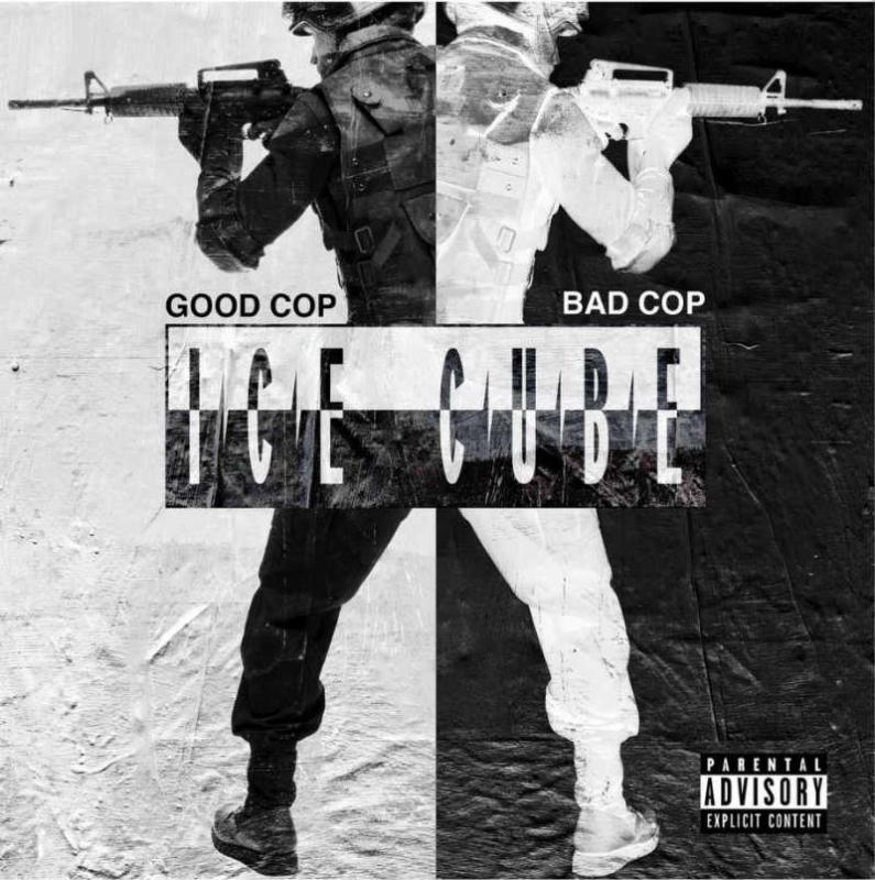 Ice Cube — «Good Cop, Bad Cop»