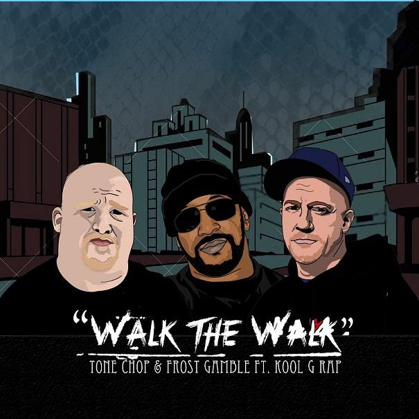 Tone Chop x Frost Gamble x Kool G Rap  «Walk the Walk»