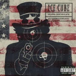 Ice Cube – «Death Certificate (25th Anniversary Edition)»