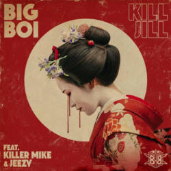 Big Boi – «Kill Jill» (feat. Killer Mike & Jeezy)