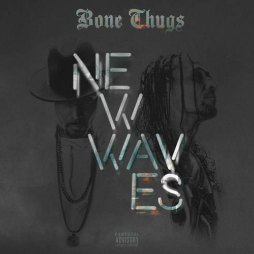 Bone Thugs – «New Waves»