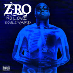 Z-Ro – «No Love Boulevard»