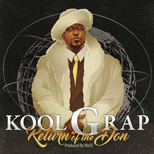 Kool G Rap — «Return of the Don»