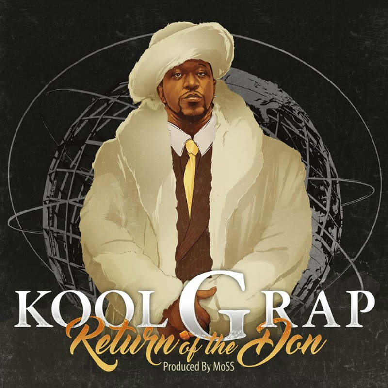 Kool G Rap — «Return of the Don»