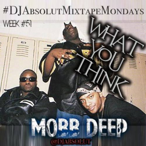 Mobb Deep – «What You Think»