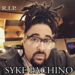 R.I.P. Syke Pachino (6 марта 1979 — 11 июля 2017)