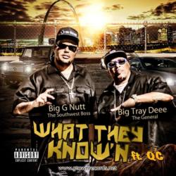 Big G-Nutt feat. Big Tray Deee & QC «What They Know'n»