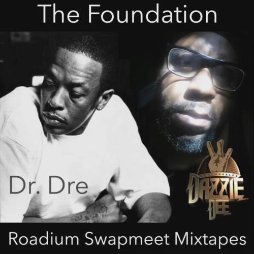 Dazzie Dee & Dr. Dre «Roadium Swapmeet Mixtape Freestyle»