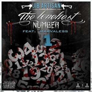 Jib Artisan feat. Marvaless «The Loneliest Number»