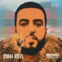 French Montana – «Jungle Rules»