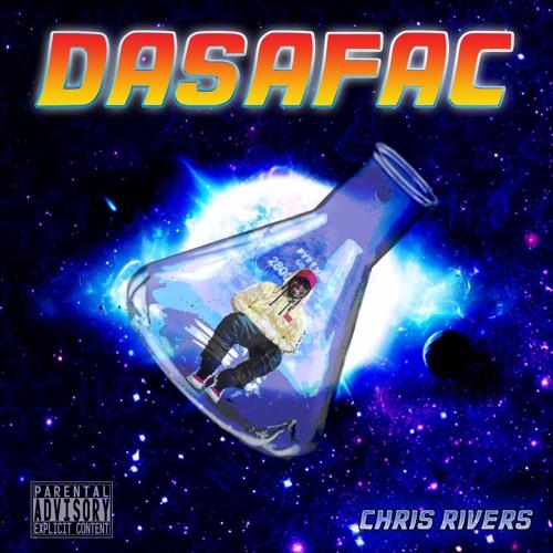Chris Rivers «Dasafac»
