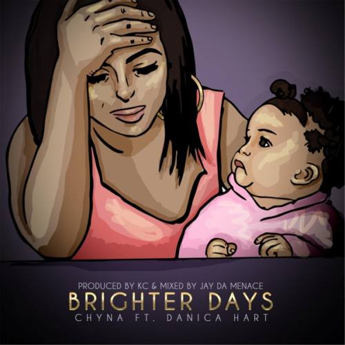 Chyna feat. Danica Hart «Brighter Days»