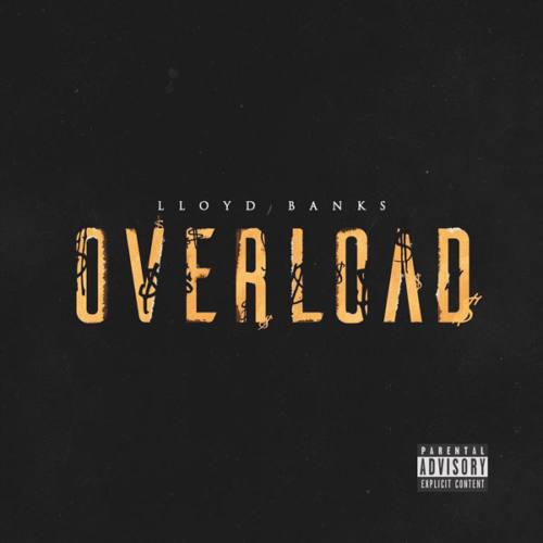 Lloyd Banks – «Overload»