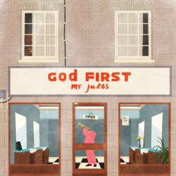Mr Jukes – «God First»