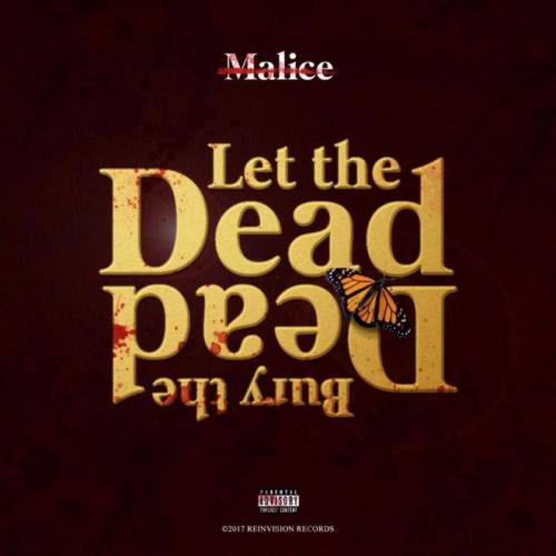 No Malice — «Let The Dead Bury The Dead»