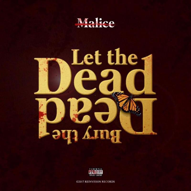 No Malice — «Let The Dead Bury The Dead»