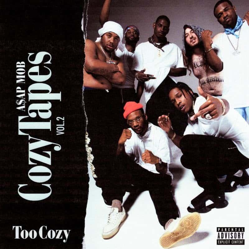 A$AP Mob – «Cozy Tapes Vol. 2: Too Cozy»