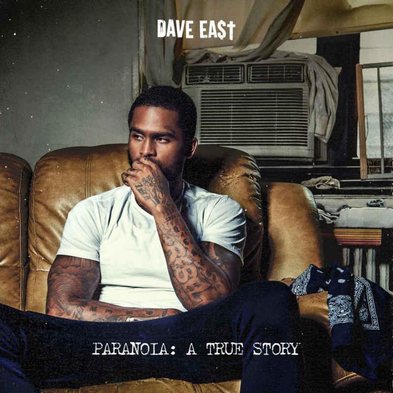 Dave East – «Paranoia: A True Story»