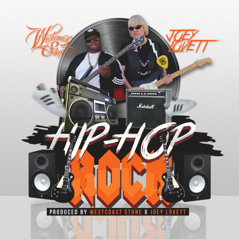 Westcoast Stone & Joey Lovett «Hip-Hop Rock»