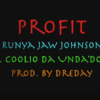 RunYa Jaw Johnson feat. Da'unda'dogg «Profit»