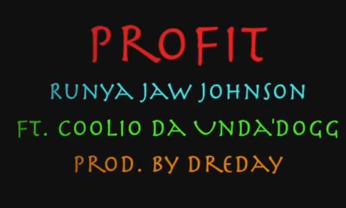 RunYa Jaw Johnson feat. Da'unda'dogg «Profit»