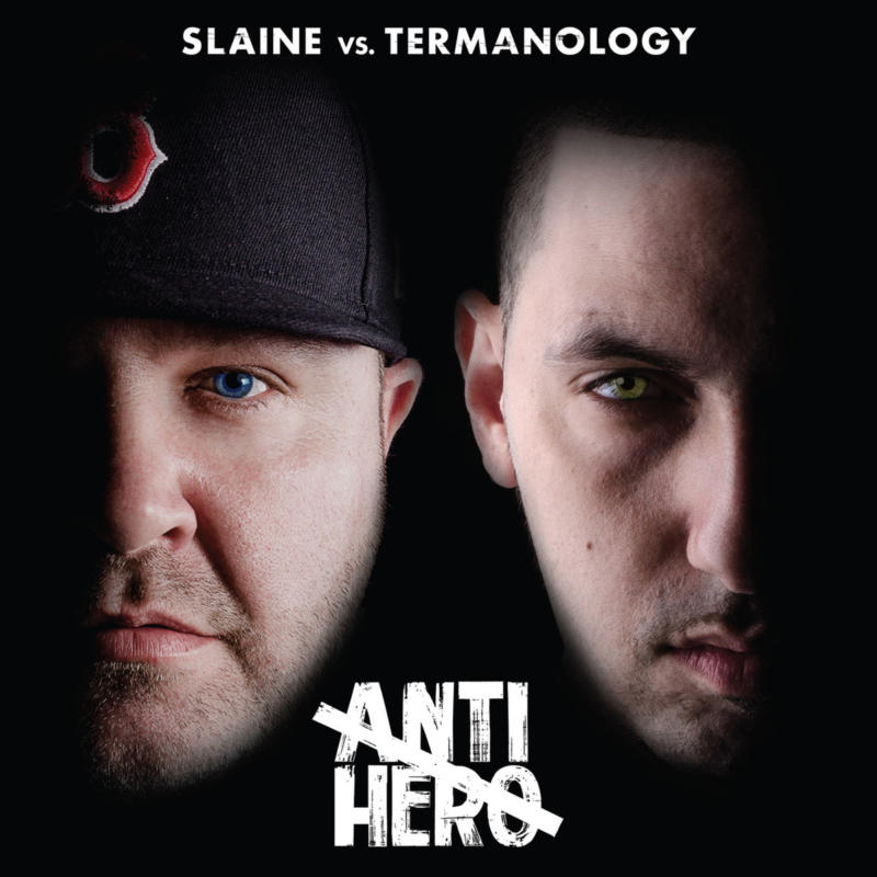 Slaine vs. Termanology — «Anti-Hero»