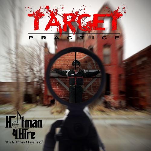 Hitman 4 Hire Music «Target Practice EP»