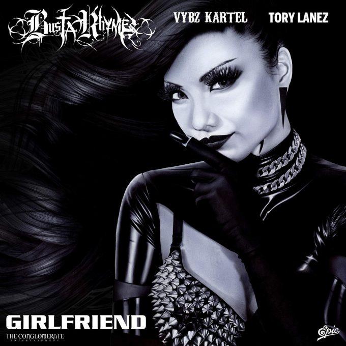 """Свежак от Busta Rhymes """"Girlfriend"""" feat. Vybz Kartel & Tory Lanez"""