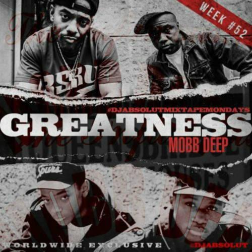 Mobb Deep – «Greatness»