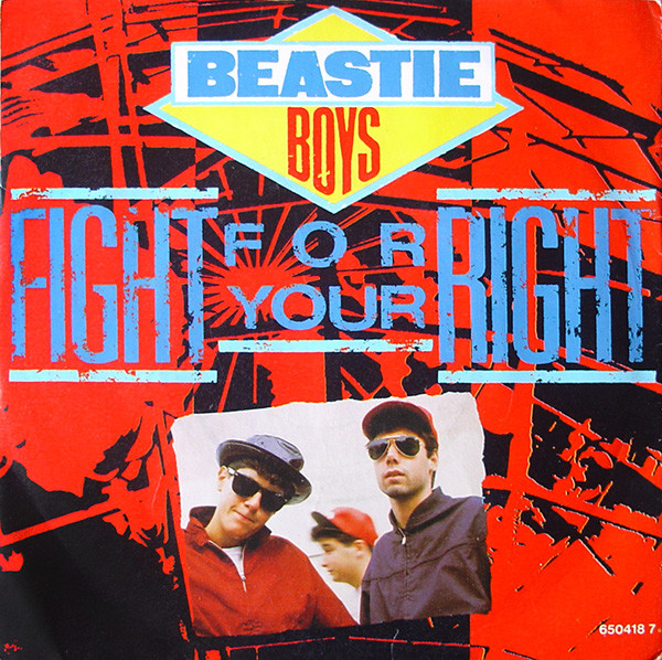 "Beastie Boys ""Fight For Your Right"" (1987)"
